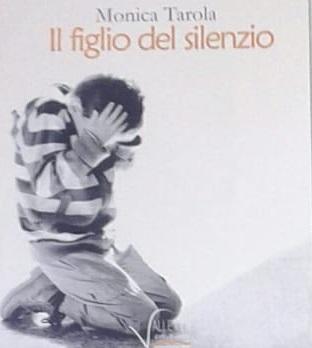 Presentazione del libro IL FIGLIO DEL SILENZIO di Monica Tarola