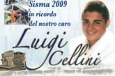 Commemorazione sisma del 6 aprile 2009 – ricordo del nostro caro Luigi Cellini